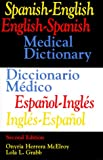 Spanish-English/English-Spanish Medical Dictionary, McElroy, Onyria H. and Grabb, L. L., 0316554480