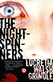 The Nightspinners, Lucretia Walsh Grindle, 0375759840