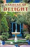 Gardens of Delight, Christa Von Hantelmann, Dieter Zoern, 3770170784