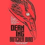 Butcher Bird | Dean Ing