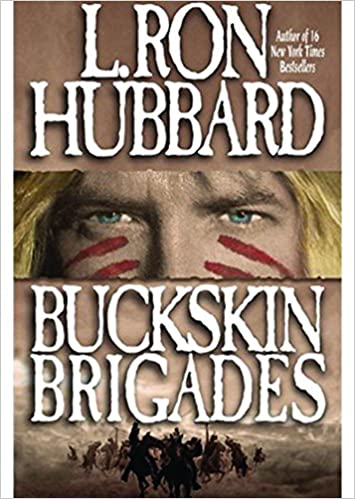 Amazon buckskin brigades an authentic adventure of native amazon buckskin brigades an authentic adventure of native american blood and passion 9781592120123 l ron hubbard books fandeluxe Choice Image