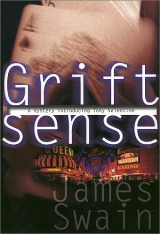 Grift Sense: A Tony Valentine Novel
