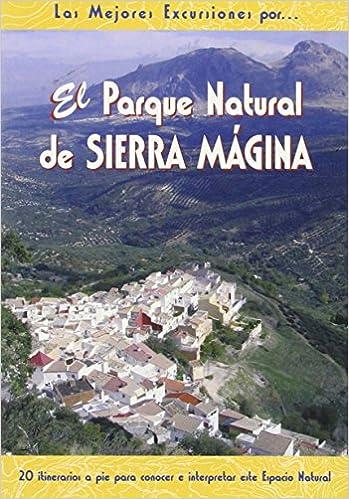El Parque Natural de Sierra Mágina (Las Mejores Excursiones