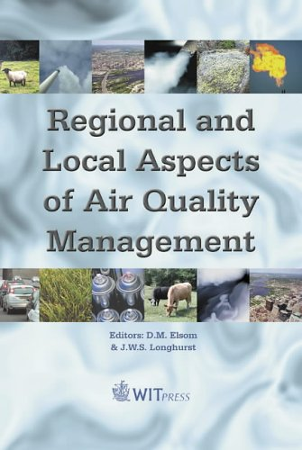 Download Regional and Local Aspects of Air Quality Management (Advances in Air Pollution) pdf epub