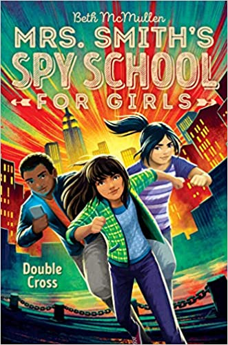 Amazon.com: Double Cross (Mrs. Smiths Spy School for Girls ...