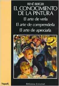 Conocimiento de La Pintura, El - 3 Tomos (Spanish Edition