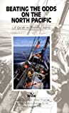 Beating the Odds on the North Pacific : A Guide to Fishing Safety, S. Clark Jensen, 1566120543