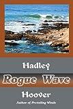 Rogue Wave, Hadley Hoover, 0595339999