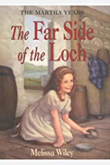 The Far Side of the Loch (Little House the Martha Years) Hardcover