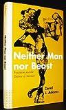 Neither Man nor Beast : Feminism and the Defense of Animals, Adams, Carol J., 082640670X