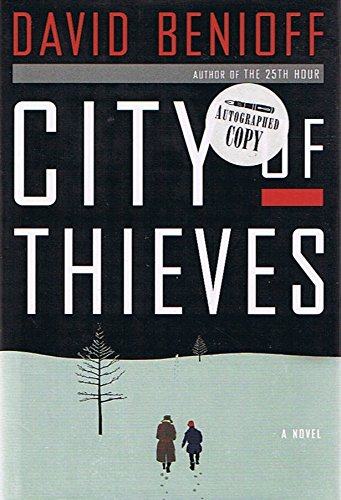 City of Thieves: A Novel - by David Benioff (Signed Copy) (City Of Thieves)