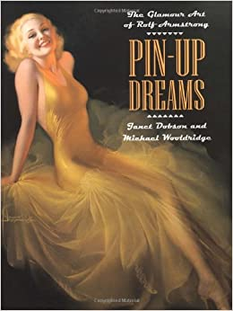 Book Pin-up Dreams: The Glamour World of Rolf Armstrong