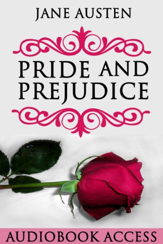 Pride and Prejudice (with Audiobook Access, Illustrated, Annotated)