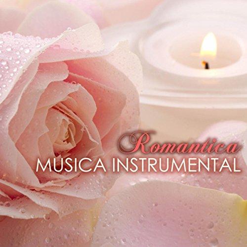 Musica Instrumental Romantica Canciones Romanticas