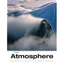 The Atmosphere: An Introduction to Meteorology (10th Edition)