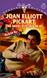 The Most Eligible M. D., Joan Elliott Pickart, 037324262X