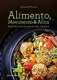 capa de Alimento, Movimento e Alma. Receitas Funcionais Para Seu Dia a Dia