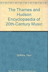 The Thames and Hudson Encyclopaedia of 20th-Century Music.