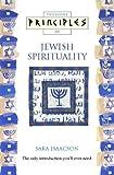 Principles of Jewish Spirituality, Cheryl Isaacson, 072253731X