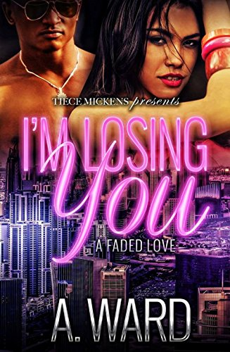 Search : I'm Losing You: A Faded Love