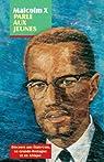 Malcolm X parle aux jeunes: Discours aux États-Unis, en Grande-Bretagne et en Afrique par X