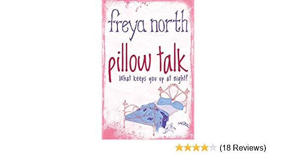 Pillow talk kindle edition by freya north literature fiction pillow talk kindle edition by freya north literature fiction kindle ebooks amazon fandeluxe Gallery
