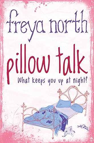 Pillow talk kindle edition by freya north literature fiction pillow talk by north freya fandeluxe Gallery