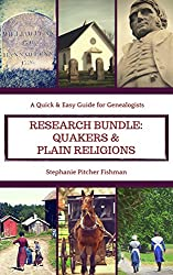 Researching Religions Bundle: Quakers and Plain Religions: A Quick & Easy Guide for Genealogists (Quick & Easy Research Guide for Genealogists Book 3) (English Edition)