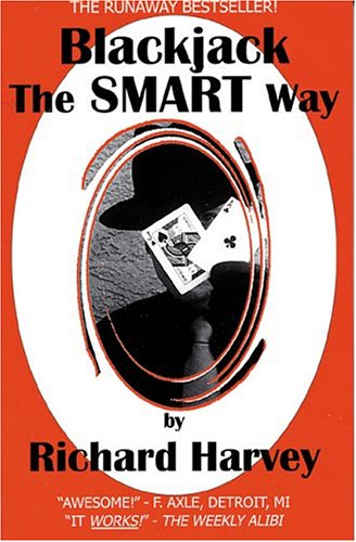 Blackjack The Smart Way, Revised 3rd Edition