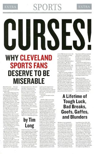 Curses! Why Cleveland Sports Fans Deserve to Be Miserable: A Lifetime of Tough Luck, Bad Breaks, Goofs, Gaffes, and Blunders