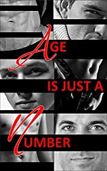 Age Is Just A Number: A Wayward Ink Publishing Anthology
