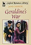 img - for Geraldine's War (LIN) (Linford Romance Library) book / textbook / text book