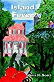 img - for Island Fever by Janis R Scott (2003-11-05) book / textbook / text book