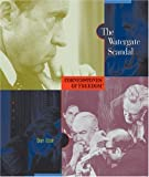 The Watergate Scandal, Dan Elish, 0516242393