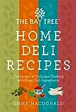 The Bay Tree Home Deli Cookbook