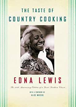 The Taste of Country Cooking: 30th Anniversary Edition by [Lewis, Edna]