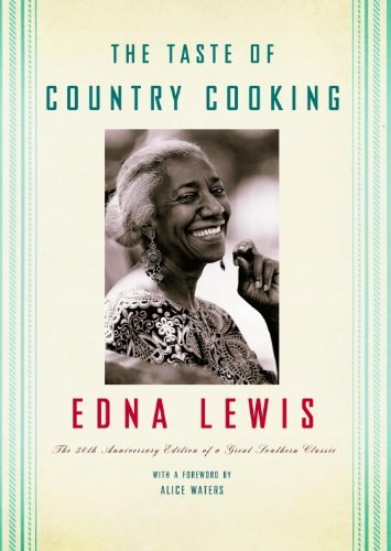 The Taste of Country Cooking: 30th Anniversary Edition by Edna Lewis