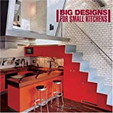 Big Designs for Small Kitchens, Marta Serrats, 0060735937