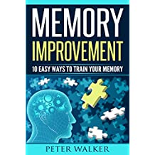 Memory Improvement: 10 Easy Ways to Train You Memory