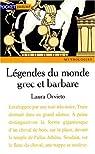 Contes et légendes du monde grec et barbare par Orvieto