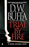 Trial by Fire, D. W. Buffa, 0451412125