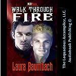 Walk Through Fire | Laura Baumbach