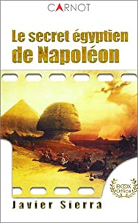 Le secret égyptien de Napoléon, Sierra, Javier