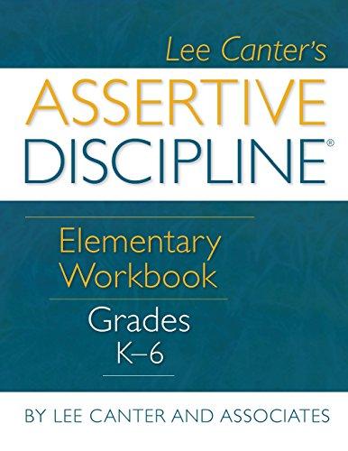 Assertive Discipline Elementary Workbook (Grades K-6)
