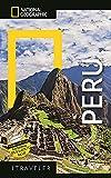 National Geographic Traveler Peru, 3rd Edition
