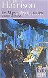 Le Cycle de Viriconium, tome 2 : Le Signe des Locustes par M. John Harrison
