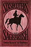 Sixshooters and Sagebrush, Rowland W. Rider and Deirdre Paulsen, 0842516964