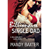 The Billionaire Single Dad: A Billionaire's Club Story (The Billionaire's Club: Texas)