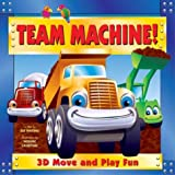 img - for Team Machine!: 3-D Move and Play Fun book / textbook / text book