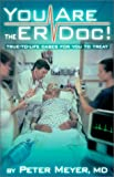 You Are the ER Doc!, Peter K. Meyer, 0962818623